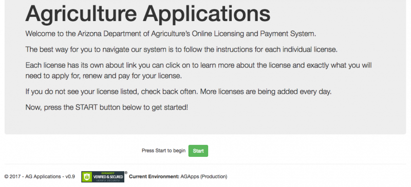 Agriculture Applications, Welcome to the AZDA Online Licensing and Payment System, Press start to begin, Each license has its own about link to learn more about it and exactly what you will need to apply for renew and pay for your license